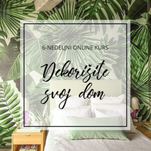 online kurs Dekorisite svoj dom