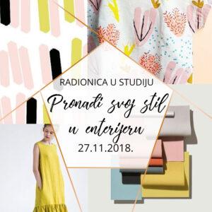 NOVO! Radionica u studiju Pronađi svoj stil u enterijeru | 27.11.2018.