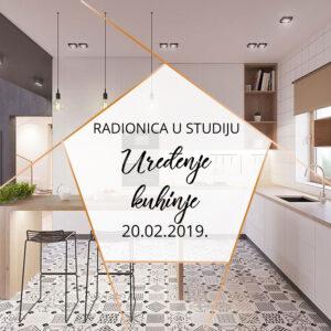 NOVO! Radionica u studiju Uređenje kuhinje  I  20.02.2019.